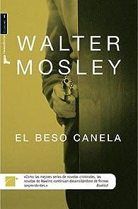 Beso canela ) par Walter Mosley