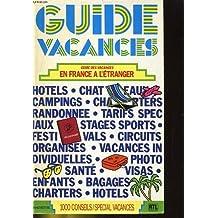 Guide vacances en France et à l'étranger