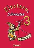 Einsterns Schwester - Sprache und Lesen - Bisherige Ausgabe: 3. Schuljahr - Ferienspaß mit Lola: Arbeitsheft. Beilage mit farbigen Klebestickern