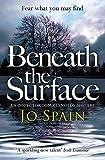 Beneath the Surface: (An Inspector Tom Reynolds Mystery Book 2) (Inspector Tom Reynolds 2)