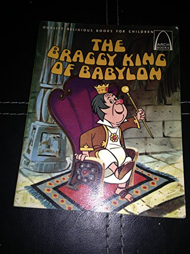 Download Braggy King Of Babylon Arch Books Pdf Owieceleste