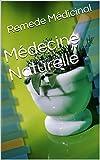 Médecine Naturelle...