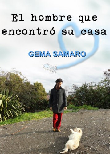El hombre que encontró su casa por Gema Samaro
