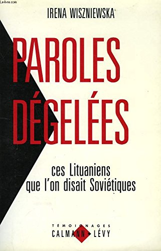 Paroles dégelées