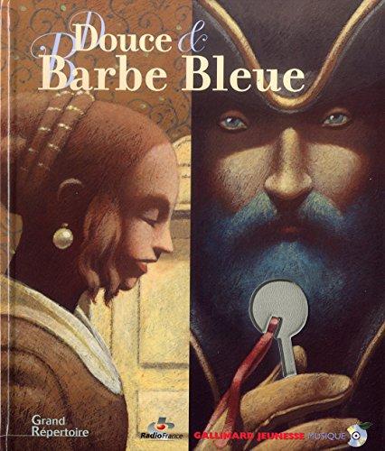 Douce et Barbe bleue (1 livre + 1 CD audio) par Gianni de Conno, Isabelle Aboulker