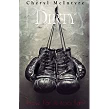 Dirty by Cheryl McIntyre (2014-05-23)
