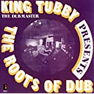 The Roots Of Dub [VINYL]