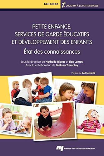 Petite enfance, services de garde ducatifs et dveloppement des enfants: tat des connaissances