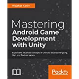 Mastering Android Game Development with Unity