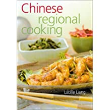 Chinese Regional Cooking: New & Revised by Lucille Liang (2002-10-01)