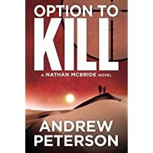 Option to Kill (The Nathan McBride Series) by Andrew Peterson (2013-01-08)