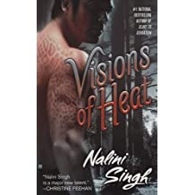 Visions of Heat (Psy-Changeling Novel, A, Band 2)