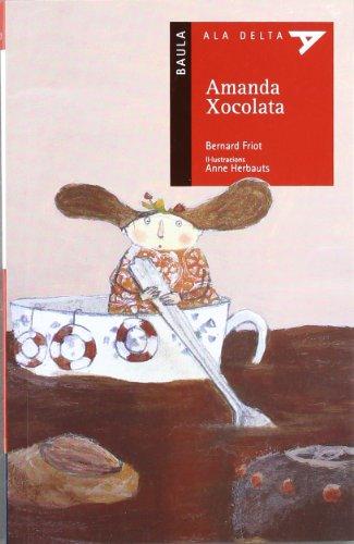 Amanda Xocolata: 20 (Ala Delta Serie Roja)