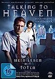Talking to Heaven - Mein Leben mit Toten, nach dem Bestseller des Mediums James Van Praagh
