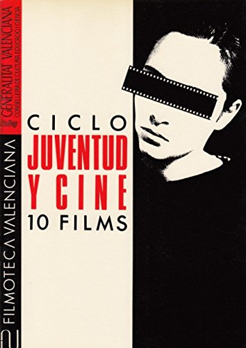 CICLO JUVENTUD Y CINE: 10 FILMS
