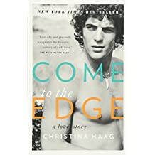 Come to the Edge: A Love Story