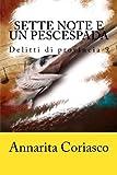 Scarica Libro Sette Note E Un Pescespada Volume 9 (PDF,EPUB,MOBI) Online Italiano Gratis