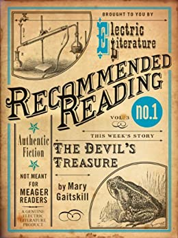 The Devil's Treasure (Electric Literature's Recommended Reading Book 3) by [Gaitskill, Mary]