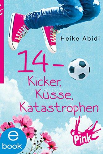 14 - Kicker, Küsse, Katastrophen (Kick-kicker)