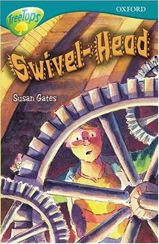 swivel-head-swivel-head-oxford-reading-tree-treetops-stage-16