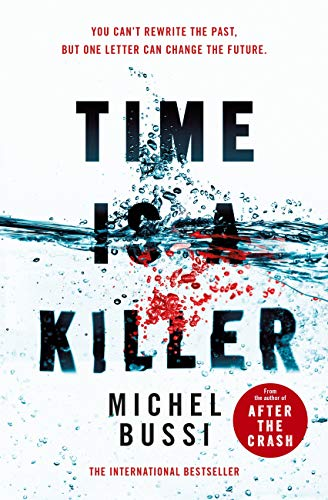 Time Is A Killer From The Bestselling Author Of After The