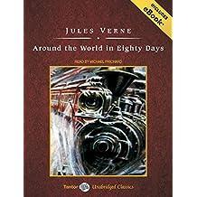 Around the World in Eighty Days (Tantor Unabridged Classics)