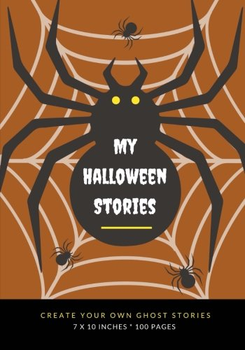 My Halloween Stories: Create Your Own Ghost Stories, 100 Pages, Mummy Brown (Creative Writing for Kids)