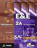 E&E. Elettrotecnica. Ediz. riforma. Per le Scuole superiori. Con DVD-ROM: ELETTR.ELETTROTECN.2A/2B +DVD