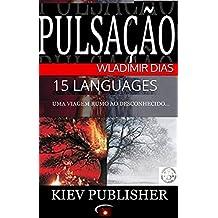 PULSAÇÃO: 15 LANGUAGES (English Edition)