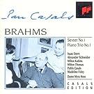 Pablo Casals plays Brahms: Sextet in B-flat Major & Piano Trio No.1 in B Major