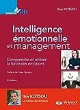 Intelligence émotionnelle et management - Comprendre et utiliser la force des émotions (Manager RH) - Format Kindle - 9782807302013 - 25,99 €