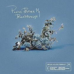 Bryan & Katie Torwalt | Format: MP3-Download(1)Erscheinungstermin: 16. November 2018 Download: EUR 3,29