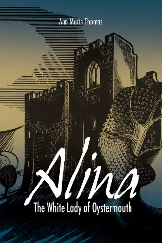free kindle book Alina, The White Lady of Oystermouth