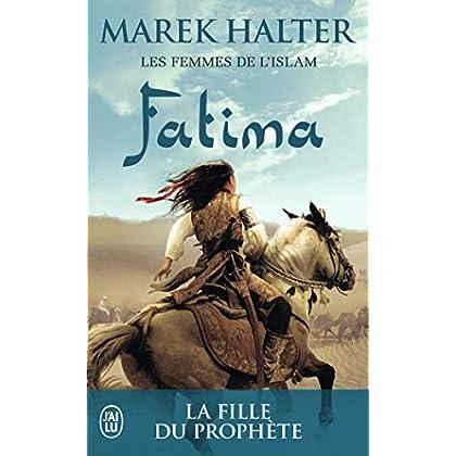 Les femmes de l'islam, Tome 2 : Fatima