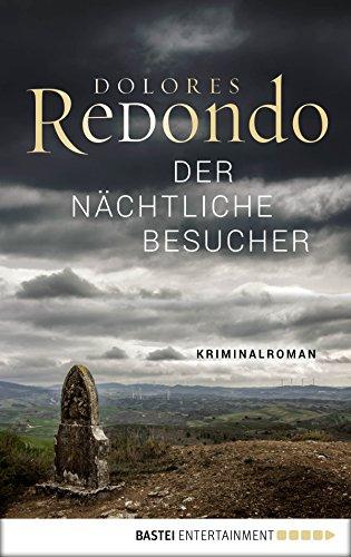 Der nächtliche Besucher: Kriminalroman (Baztan-Trilogie 3) (German ...