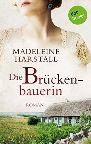 Buchseite und Rezensionen zu 'Die Brückenbauerin: Roman' von Madeleine Harstall