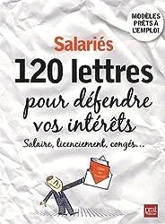 Salariés, 120 lettres pour défendre vos intérêts
