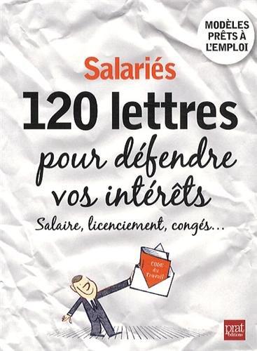 Salaris, 120 lettres pour dfendre vos intrts