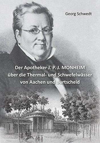 Der Apotheker J. P. J. MONHEIM über die Thermal- und gebraucht kaufen  Wird an jeden Ort in Deutschland