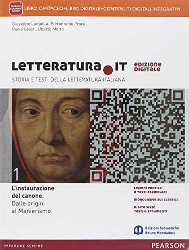 Letteratura it. Con I testi e la scrittura. Per le Scuole superiori. Con e-book. Con espansione online: 1