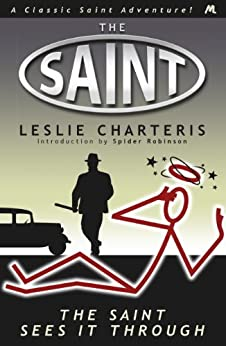 The Saint Sees It Through by [Charteris, Leslie]