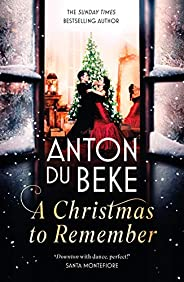 A Christmas to Remember: From the King of the Ballroom, Anton Du Beke (English Edition)