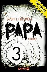 Papa 3: Serial Teil 3
