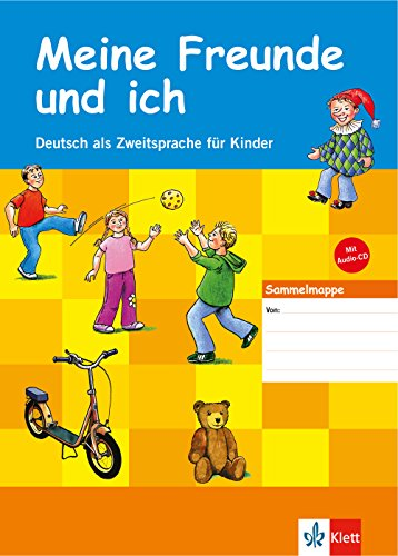 Meine Freunde und ich: Sammelmappe + Audio-CD (Meine Freunde und ich / Deutsch als Zweitsprache für...