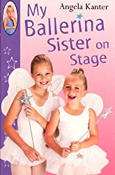 My Ballerina Sister On Stage (Red Fox Ballet Books)