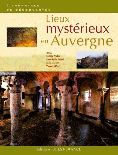 Lieux mystrieux en Auvergne