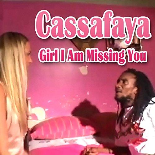 Girl I Am Missing You by Cassafaya on Amazon Music ...