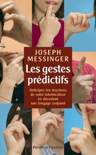 Les gestes prédictifs (Développement personnel)