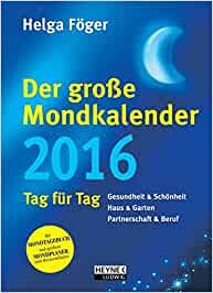 der gro e mondkalender 2016 kalenderbuch mit mondposter. Black Bedroom Furniture Sets. Home Design Ideas