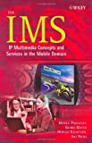 The IMS: IP Multimedia Concepts and Services in the Mobile Domain by Miikka Poikselk??? (2004-06-08)